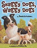 Shaggy Dogs, Waggy Dogs