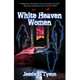 White Heaven Womenby Jessie B. Tyson