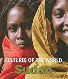 Sudan (Cultures of the World, Second)