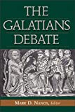 img - for The Galatians Debate: Contemporary Issues in Rhetorical and Historical Interpretation book / textbook / text book
