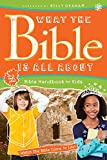 img - for What the Bible Is All About Bible Handbook for Kids book / textbook / text book