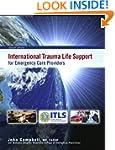 International Trauma Life Support for...