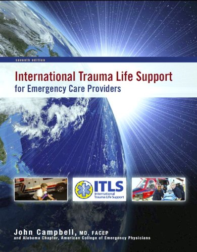 International Trauma Life Support for Emergency Care...