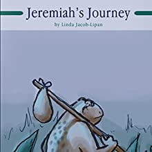 Jeremiah's Journey (       UNABRIDGED) by Linda Jacob-Lipan Narrated by Melissa Madole