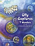 Elaine Ann Allen Olly Explores 7 Wonders of the Chesapeake Bay