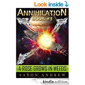Annihilation - A Rose Grows in Weeds (Annihilation Series (Book Three))