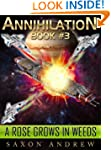 A Rose Grows in Weeds (Annihilation s...