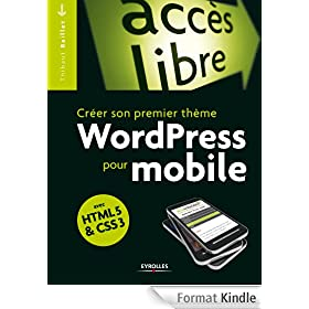 Cr�er son propre th�me WordPress pour mobile