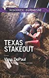 img - for Texas Stakeout (Harlequin Romantic Suspense) book / textbook / text book