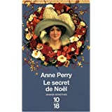 Le secret de No�lpar Anne Perry
