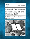 img - for Revised Ordinances of the City of Des Moines, 1916 book / textbook / text book