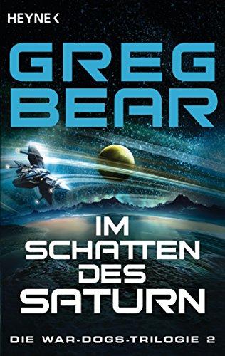 Bear, Greg: Im Schatten des Saturn