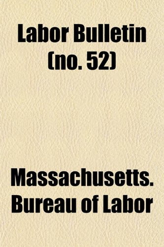 Labor Bulletin (no. 52)