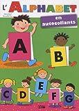 L'Alphabet des petits en autocollants : L'Alphabet des Petits Copains - Dès 4 ans...