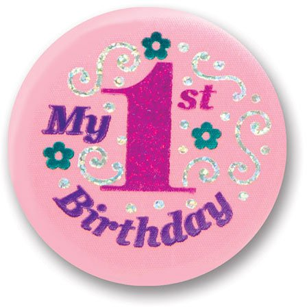 "My 1st Birthday Satin Button (Pink) 2"" Party Accessory"