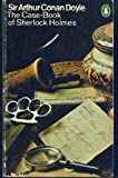 The Case-Book of Sherlock Holmes (0140008055) by Doyle, Sir Arthur Conan