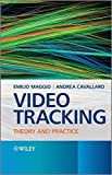 img - for Video Tracking: Theory and Practice by Emilio Maggio (2011-02-21) book / textbook / text book