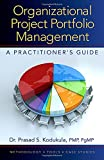 img - for Organizational Project Portfolio Management: A Practitioner s Guide book / textbook / text book
