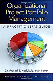 Download Organizational Project Portfolio Management: A Practitioner's Guide