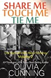 Share Me, Touch Me, Tie Me (One Night with Sole Regret Anthology)