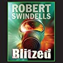 Blitzed Audiobook by Robert Swindells Narrated by Tim Bentinck