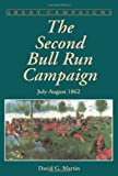 The Second Bull Run Campaign: July-august 1862 (Great Campaigns)