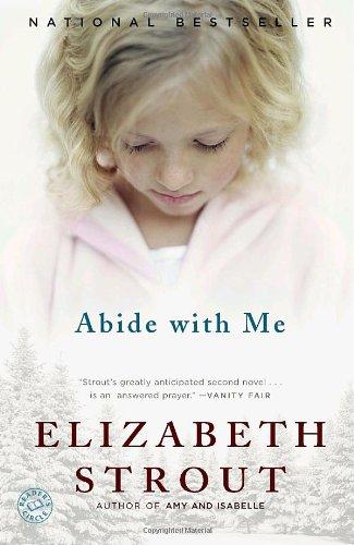 Abide with Me  A Novel, Elizabeth Strout