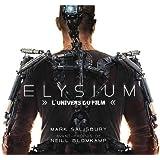 Elysium : L'univers du film