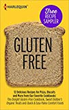 Gluten-Free Recipe Sampler: Delicious Recipes for Pizza, Biscuits and More from Our Favorite Cookbooks: The Delight Gluten-Free Cookbook, Sweet Debbies ... Debbies Organic Treats\Quick & Easy