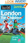 Time Out London for Children: 2012 ed...