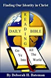 img - for Finding Our Identity in Christ (Daily-Bible-Reading Series) book / textbook / text book