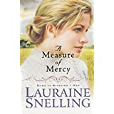 Measure Of Mercy, Aby Lauraine Snelling