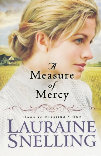Image of A Measure of Mercy (Home to Blessing Series #1)