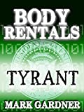 Tyrant (Body Rentals Prologues)