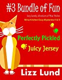 #3 Bundle of Fun - Humorous Cozy Mysteries - Funny Adventures of Mina Kitchen - with Recipes: Perfectly Pickled + Juicy Jersey - Books 4 + 5 (Mina Kitchen Cozy Mystery Series - Bundle 3)