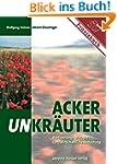Ackerunkr�uter: Bestimmung, Biologie,...