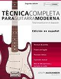 img - for T cnica Completa Para Guitarra Moderna: Total Exactitud En El Diapas n (Spanish Edition) book / textbook / text book