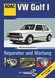 VW Golf I: Reparatur und Wartung