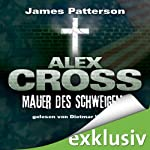 Mauer des Schweigens (Alex Cross 8) | James Patterson