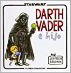 Star Wars. Darth Vader e hijo (C�mics...
