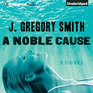 A Noble Cause | [J. Gregory Smith]
