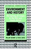 img - for Environment and History: The taming of nature in the USA and South Africa (Historical Connections) book / textbook / text book