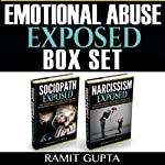 Emotional Abuse Exposed Box Set: Personality Disorders, Narcissism, Sociopath, Psychopath Series | Ramit Gupta