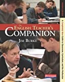 img - for The English Teacher's Companion, Fourth Edition: A Completely New Guide to Classroom, Curriculum, and the Profession book / textbook / text book
