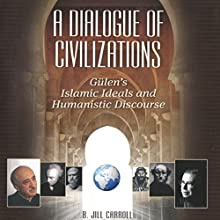 Dialogue of Civilizations Audiobook by Jill Carroll Narrated by Christine Leto