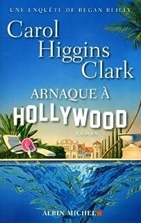 Arnaque à Hollywood : Une enquête de Regan Reilly