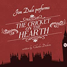 The Cricket on the Hearth (       UNABRIDGED) by Charles Dickens Narrated by Jim Dale