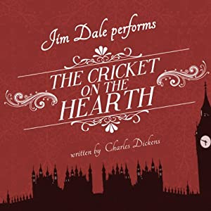 The Cricket on the Hearth | [Charles Dickens]