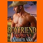 Boyfriend for Rent: A Jamie Lake Novel | Jamie Lake