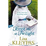 Tempt Me At Twilight: Number 3 in series: The Perfect Moonlit Love Affair (Hathaways)by Lisa Kleypas